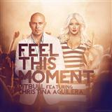 Pitbull Feel This Moment (feat. Christina Aguilera) Sheet Music and Printable PDF Score | SKU 116020