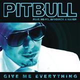 Download or print Pitbull Give Me Everything (Tonight) (feat. Ne-Yo) Digital Sheet Music Notes and Chords - Printable PDF Score