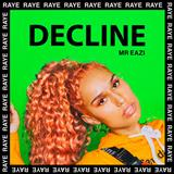 Download RAYE & Mr Eazi 'Decline' Digital Sheet Music Notes & Chords and start playing in minutes