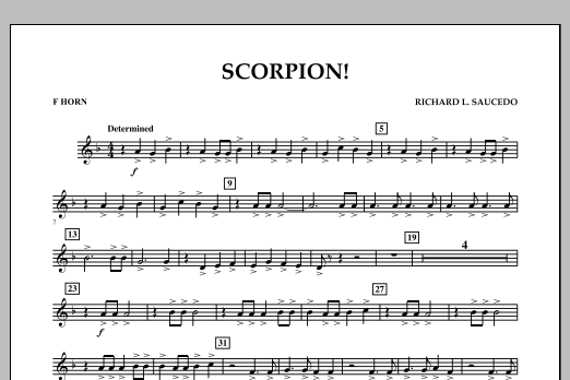 Richard L. Saucedo Scorpion! - F Horn sheet music notes and chords. Download Printable PDF.