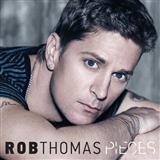 Rob Thomas Pieces Sheet Music and Printable PDF Score | SKU 250942