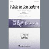 Rollo Dilworth Walk In Jerusalem Sheet Music and Printable PDF Score | SKU 161896