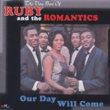Download or print Ruby & The Romantics Our Day Will Come Digital Sheet Music Notes and Chords - Printable PDF Score