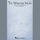 Samuel Longfellow and Brad Nix 'Tis Winter Now Sheet Music and Printable PDF Score | SKU 447988