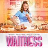 Download or print Sara Bareilles What Baking Can Do (from Waitress The Musical) Digital Sheet Music Notes and Chords - Printable PDF Score