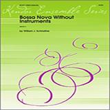 Schinstine Bossa Nova Without Instruments - Percussion 1 Sheet Music and Printable PDF Score   SKU 324101