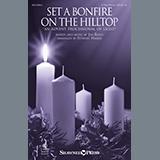 Jim Riggs Set A Bonfire On The Hilltop (An Advent Processional Of Light) (arr. Stewart Harris) Sheet Music and Printable PDF Score | SKU 449523