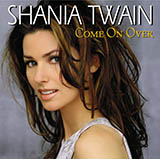 Download or print Shania Twain You're Still The One Digital Sheet Music Notes and Chords - Printable PDF Score