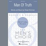 Shawn Kirchner Man Of Truth Sheet Music and Printable PDF Score | SKU 415712