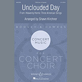 Shawn Kirchner Unclouded Day (from Heavenly Home: Three American Songs) Sheet Music and Printable PDF Score | SKU 410595