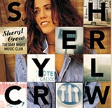 Download Sheryl Crow 'All I Wanna Do' Digital Sheet Music Notes & Chords and start playing in minutes