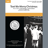 Straight No Chaser feat. Kristen Bell Text Me Merry Christmas (arr. Adam Scott) Sheet Music and Printable PDF Score | SKU 407099