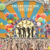 Download or print Take That Greatest Day Digital Sheet Music Notes and Chords - Printable PDF Score