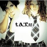 Download or print t.A.T.u. All The Things She Said Digital Sheet Music Notes and Chords - Printable PDF Score