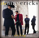 Download or print The Mavericks What A Crying Shame Digital Sheet Music Notes and Chords - Printable PDF Score