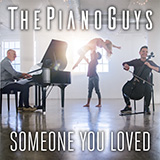 The Piano Guys Someone You Loved Sheet Music and Printable PDF Score | SKU 422749