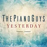 The Piano Guys Yesterday Sheet Music and Printable PDF Score | SKU 417978