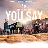 The Piano Guys You Say Sheet Music and Printable PDF Score | SKU 469540