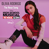 Olivia Rodrigo The Rose Song (from High School Musical: The Musical: The Series) Sheet Music and Printable PDF Score | SKU 491457