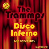 Download or print The Trammps Disco Inferno Digital Sheet Music Notes and Chords - Printable PDF Score