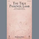 Robert Sterling The True Passover Lamb Sheet Music and Printable PDF Score | SKU 150002