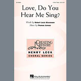 Thomas Juneau Love, Do You Hear Me Sing? Sheet Music and Printable PDF Score | SKU 157659