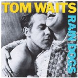 Download or print Tom Waits Rain Dogs Digital Sheet Music Notes and Chords - Printable PDF Score