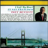 Download or print Tony Bennett I Left My Heart In San Francisco Digital Sheet Music Notes and Chords - Printable PDF Score