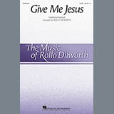 Traditional Spiritual Give Me Jesus (arr. Rollo Dilworth) Sheet Music and Printable PDF Score | SKU 429107
