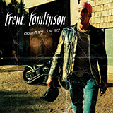 Download or print Trent Tomlinson Drunker Than Me Digital Sheet Music Notes and Chords - Printable PDF Score
