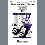 98 Degrees & Stevie Wonder True To Your Heart (from Mulan) (arr. Ed Lojeski) Sheet Music and Printable PDF Score   SKU 422352