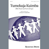 Lynn Zettlemoyer Tumekuja Kuimba (We Have Come To Sing!) Sheet Music and Printable PDF Score | SKU 250815