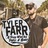 Download or print Tyler Farr Guy Walks Into A Bar Digital Sheet Music Notes and Chords - Printable PDF Score