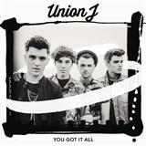 Union J You Got It All Sheet Music and Printable PDF Score   SKU 120232
