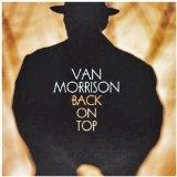 Download or print Van Morrison Back On Top Digital Sheet Music Notes and Chords - Printable PDF Score