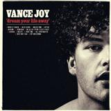 Download or print Vance Joy Straight Into Your Arms Digital Sheet Music Notes and Chords - Printable PDF Score
