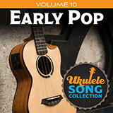 Download Various 'Ukulele Song Collection, Volume 10: Early Pop' Digital Sheet Music Notes & Chords and start playing in minutes