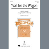 Catherine DeLanoy Wait For The Wagon Sheet Music and Printable PDF Score | SKU 175608
