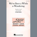 B. Wayne Bisbee We've Been A While A-Wandering Sheet Music and Printable PDF Score | SKU 289604