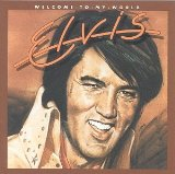 Elvis Presley Welcome To My World Sheet Music and Printable PDF Score | SKU 52646
