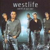 Download or print Westlife World Of Our Own Digital Sheet Music Notes and Chords - Printable PDF Score