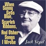 Jack Segal When Sunny Gets Blue Sheet Music and Printable PDF Score | SKU 61927