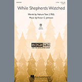 Nahum Tate While Shepherds Watched Sheet Music and Printable PDF Score | SKU 290042