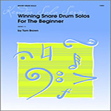 Tom Brown Winning Snare Drum Solos For The Beginner Sheet Music and Printable PDF Score   SKU 124882