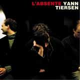 Yann Tiersen L'Absente Sheet Music and Printable PDF Score   SKU 410036