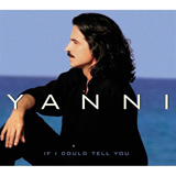 Yanni If I Could Tell You Sheet Music and Printable PDF Score | SKU 403171