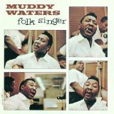 Muddy Waters You Can't Lose What You Ain't Never Had Sheet Music and Printable PDF Score   SKU 42822