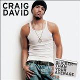 Craig David You Don't Miss Your Water Sheet Music and Printable PDF Score | SKU 22252