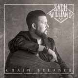 Download or print Zach Williams Chain Breaker Digital Sheet Music Notes and Chords - Printable PDF Score