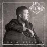 Zach Williams Chain Breaker Sheet Music and Printable PDF Score | SKU 254104
